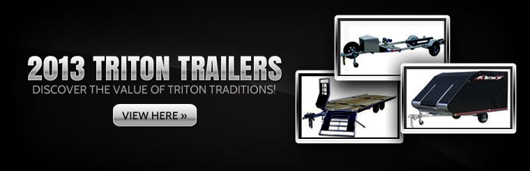 Click here to view the 2013 Triton trailers.