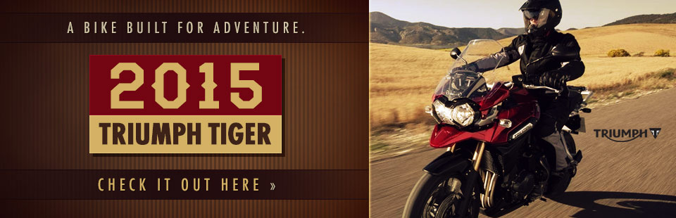 Click here for details on the 2015 Triumph Tiger!