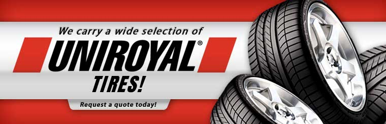 We carry a wide selection of Uniroyal® tires! Request a quote today!