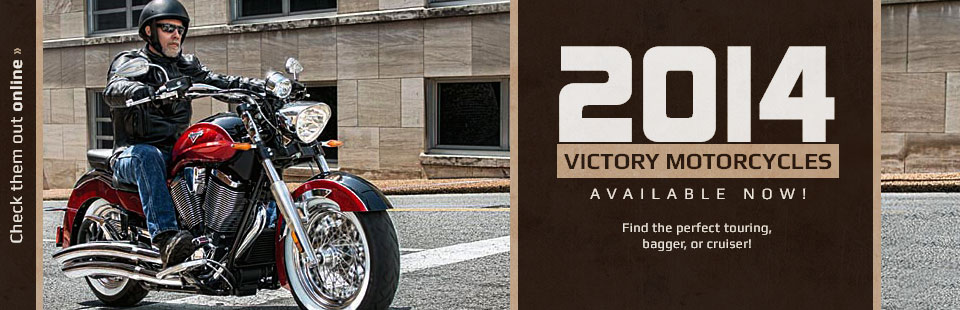 The 2014 Victory motorcycles are available now!