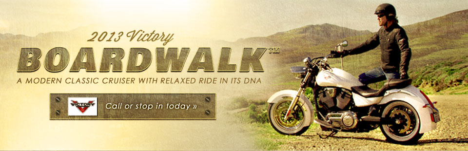 Click here to check out the 2013 Victory Boardwalk™.