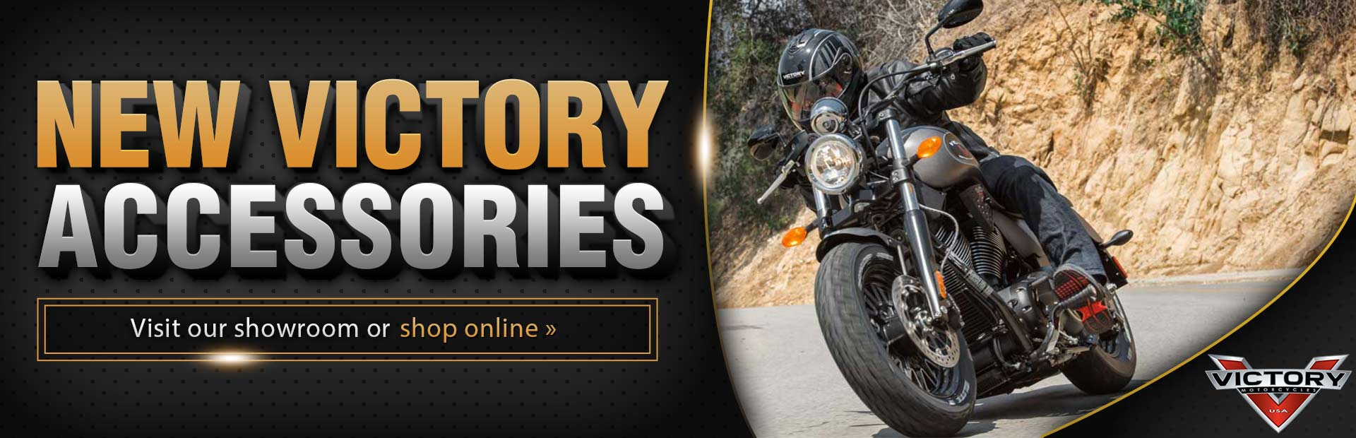 Check out our new Victory accessories! Visit our showroom, or click here to shop online.