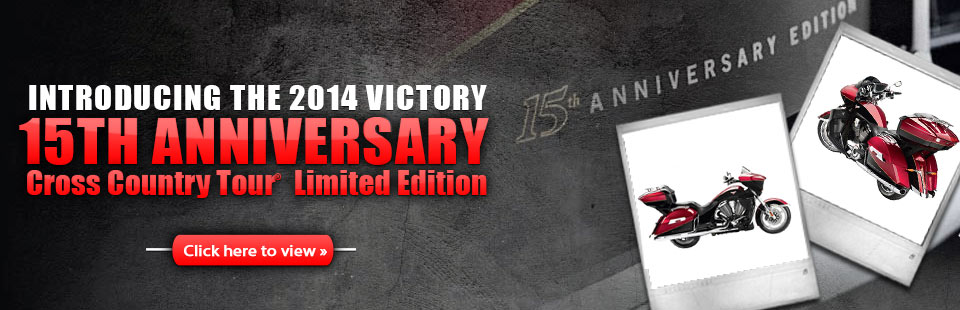 Click here to view the 2014 Victory 15th Anniversary Cross Country Tour® LE motorcycle.