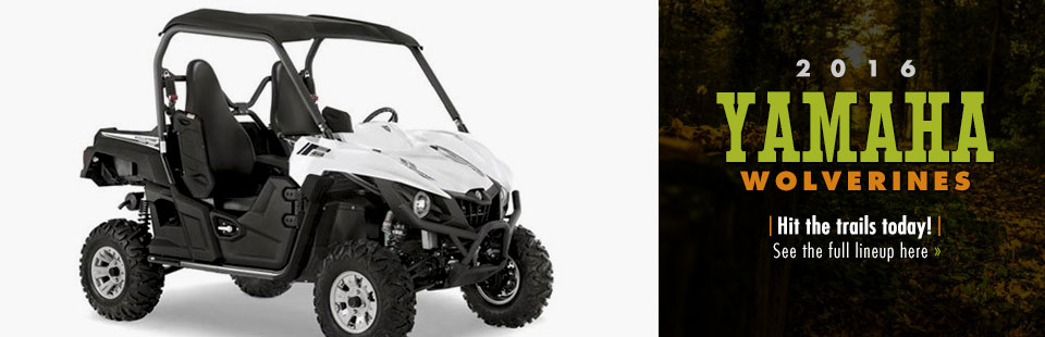 2016 Yamaha Wolverines: Click here to view the models.