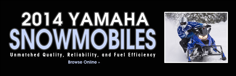 Click here to browse the 2014 Yamaha snowmobiles online.