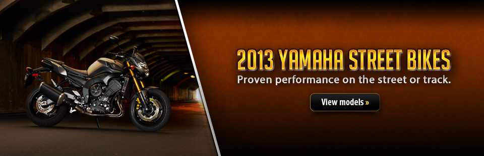 Click here to view the 2013 Yamaha street bikes.