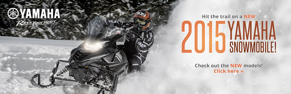 New 2015 Yamaha snowmobiles have been released! Click here to view our showcase.