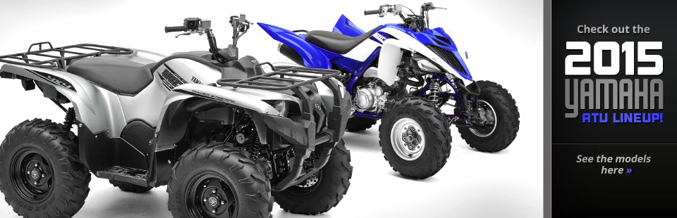Click here to check out the 2015 Yamaha ATV lineup!
