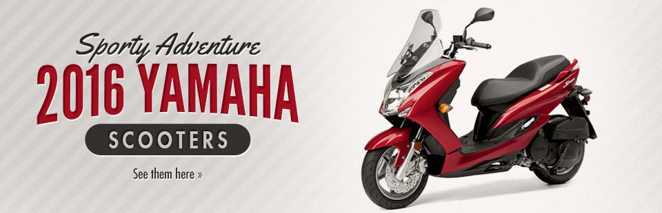 2016 Yamaha Scooters: Click here to view the models.