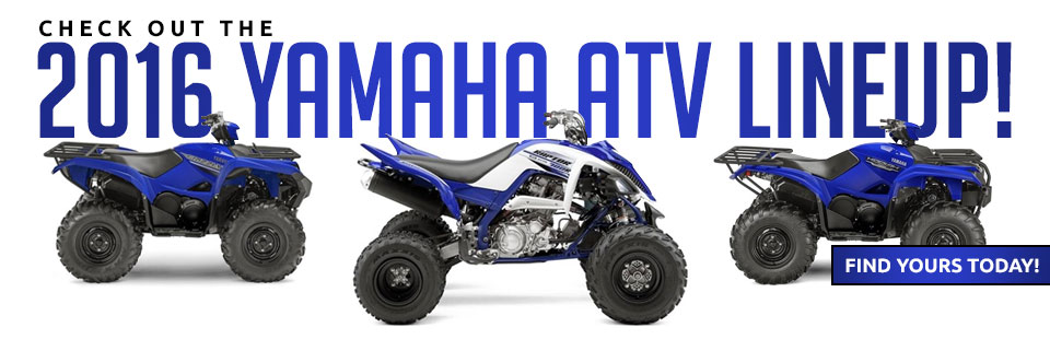 Check out the 2016 Yamaha ATV lineup!