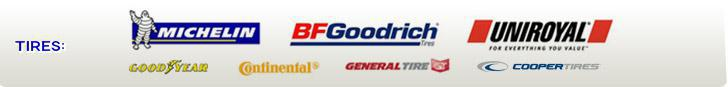 We proudly carry products from Michelin®, BFGoodrich®, Uniroyal®, Cooper, Continental, General, and Goodyear.