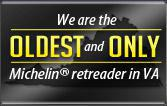 We are the oldest and only Michelin® retreader in VA.