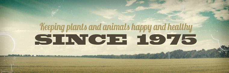 Keeping plants and animals happy and healthy since 1975!
