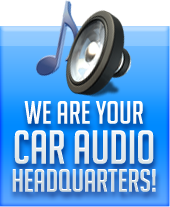 We are your car audio headquarters!