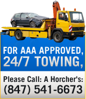 For AAA Approved, 24/7 Towing, Please Call: A Horchers 847-541-6673.
