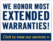 We honor most extended warranties!