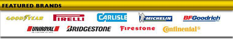 Goodyear, Pirelli, Carlisle, Michelin®, BFGoodrich®, Uniroyal®, Bridgestone, Firestone, and Continental.