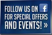 Follow us on Facebook for special offers and events.