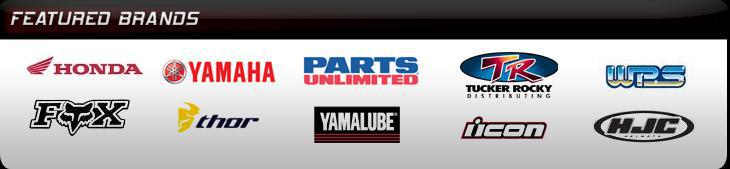 We proudly carry products from Honda, Yamaha, Parts Unlimited, Tucker Rocky, Western Power Sports, Fox Racing, Thor, Yamalube, Icon, and HJC.