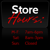 We are open Monday through Friday from 7:00 a.m. to 6:00 p.m. and Saturday from 8:00 a.m. to 3:00 p.m. We are closed on Sundays.