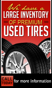 We have a large inventory of premium used tires!