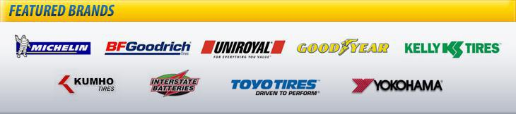 We proudly carry tires from Michelin®, BFGoodrich®, Uniroyal®, Goodyear, Kelly, Kumho, Interstate Batteries, Toyo, and Yokohama.