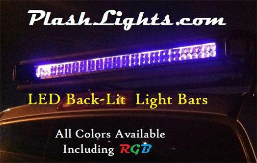 PlashLights.com LED Back-Lit Light Bars. All Colors Available Including RGB.