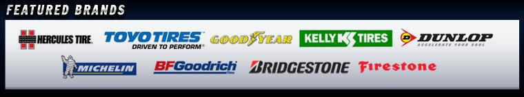 We carry products from Hercules, Toyo, Goodyear, Kelly, Dunlop, Michelin®, BFGoodrich®, Bridgestone, and Firestone