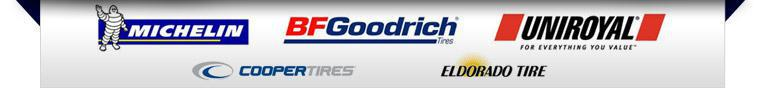 We proudly carry products from Michelin®, BFGoodrich®, Uniroyal®, Cooper, and Eldorado.