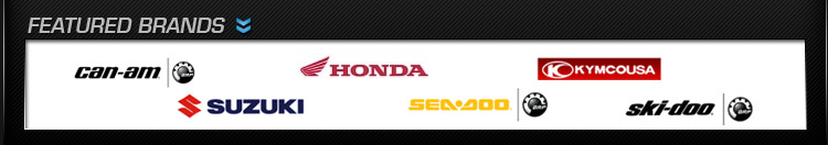 We proudly carry products by Can-Am, Honda, KYMCO, Suzuki, Sea-Doo, and Ski-Doo.
