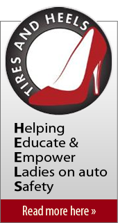 Tires and Heels. Helping educate and empower ladies on auot safety. Read more here.