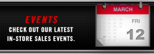 Events: Check out our latest in-store sales events.