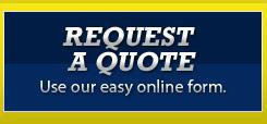 Request a Quote: Use our easy online form.