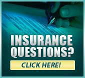 Have insurance questions? Click here!