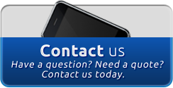 Contact Us: Have a question? Need a quote? Contact us today.