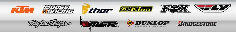 We proudly carry products from KTM, Moose Racing, Thor, Klim, Fox Racing, Fly Racing, Troy Lee Designs, MSR, Dunlop, and Bridgestone.