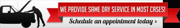We provide same day service in most cases! Click here to schedule an appointment today.