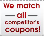 We match all competitor's coupons!