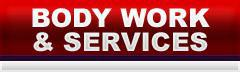 Body Work and Services