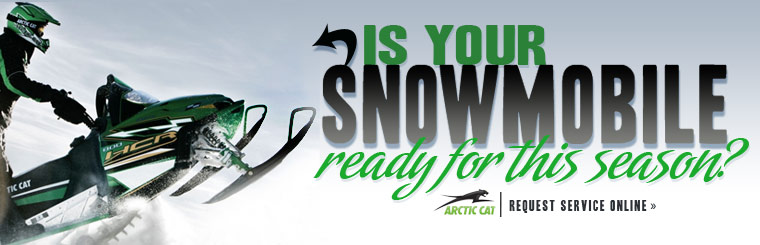 Is your Arctic Cat snowmobile ready for this season? Click here to request service.