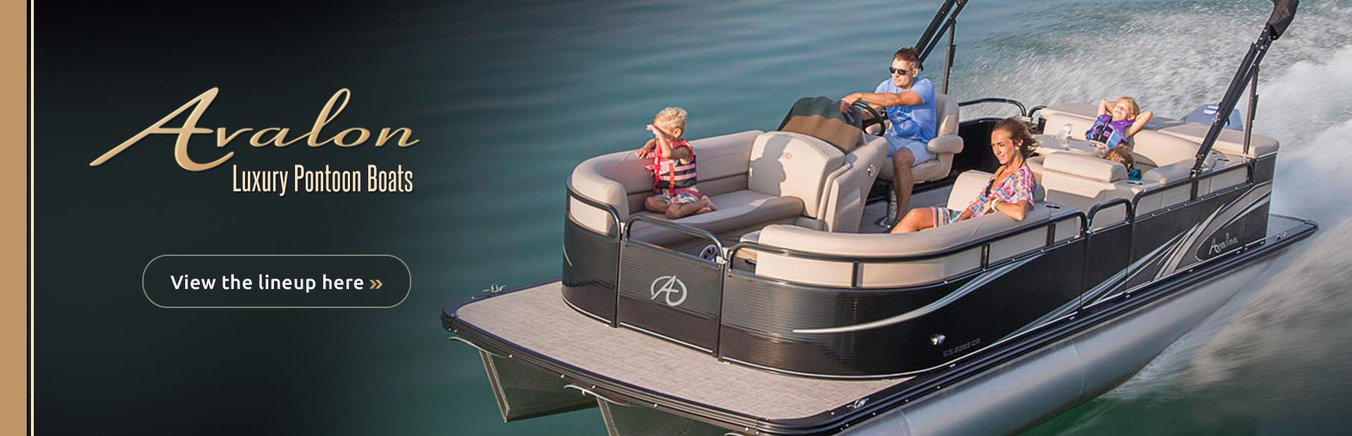 Click here to view our lineup of Avalon luxury pontoon boats.