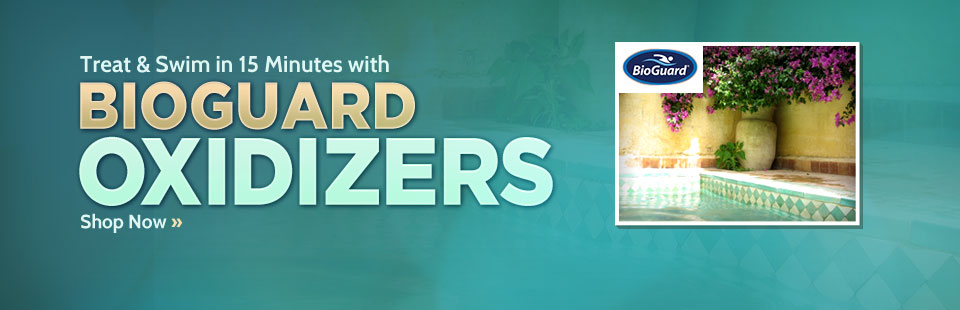Click here to browse BioGuard oxidizers.