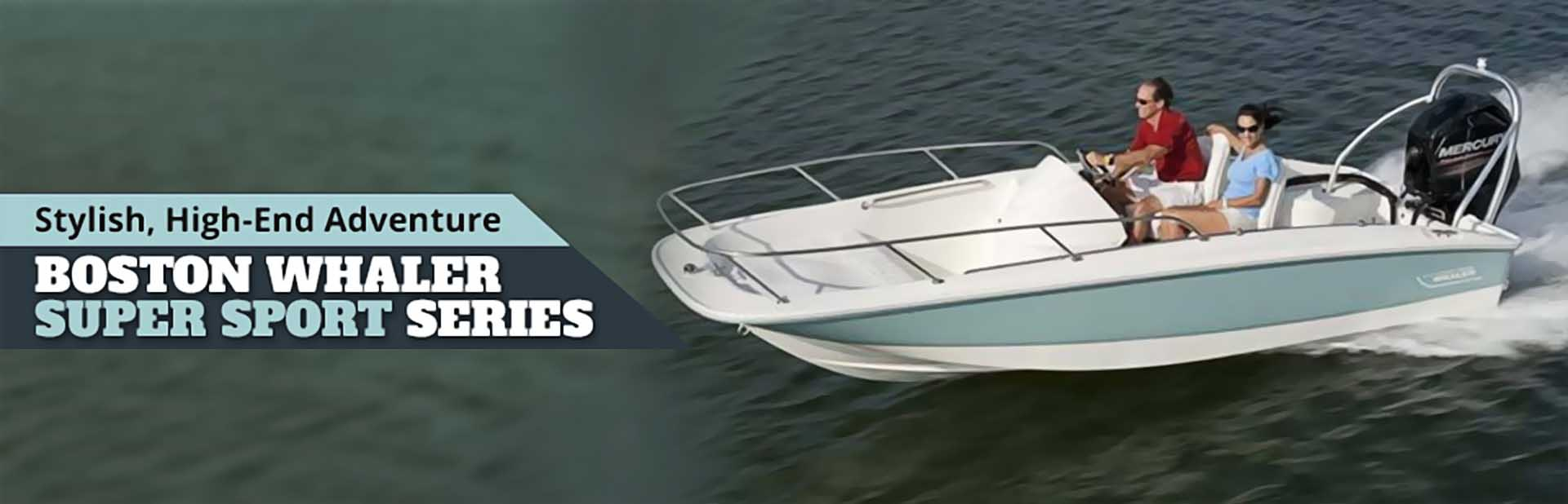 Boston Whaler Super Sport Series: Click here to view the lineup.