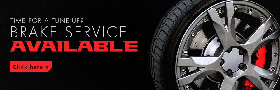 Brake Service Available: Click here for details.