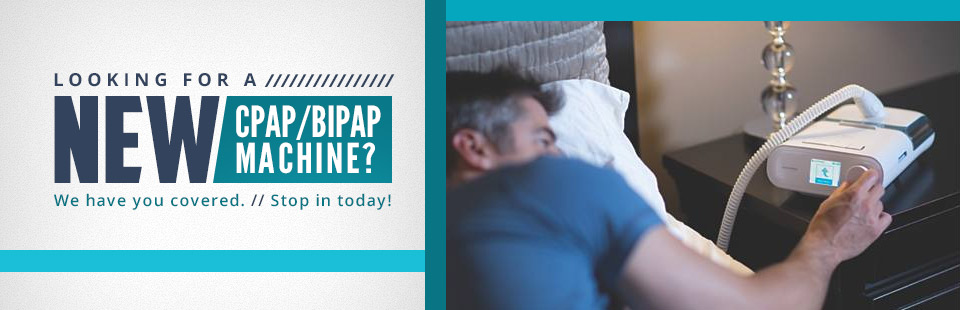 Looking for a new CPAP/BiPAP machine? We have you covered. Click here to browse our selection online