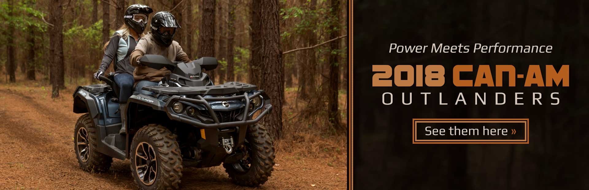 2018 Can-Am Outlanders: Click here to view the models.