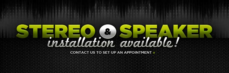 Stereo and speaker installation is available! Contact us to set up an appointment.