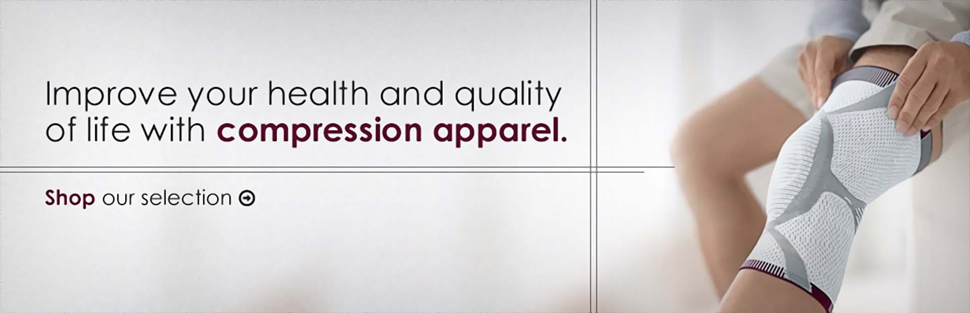 Improve your health and quality of life with compression apparel.