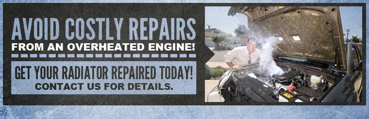 Get your radiator repaired today! Contact us for details.
