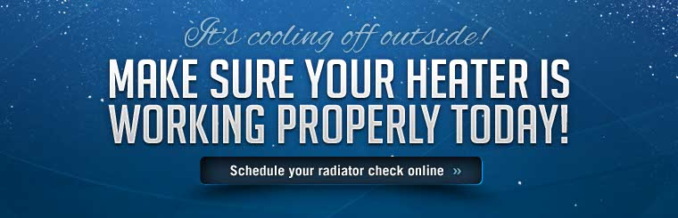 Click here to schedule an appointment for a radiator check.